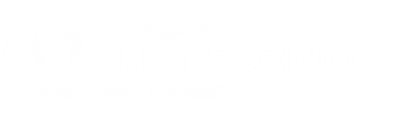 ASU College of Health Solutions Arizona State University